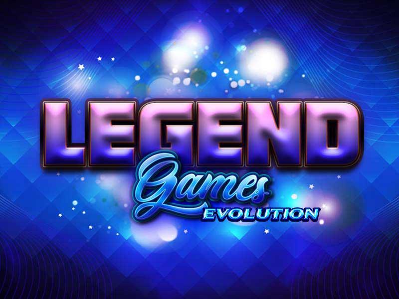 Legend Games Evolution