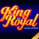 King Royal Evolution